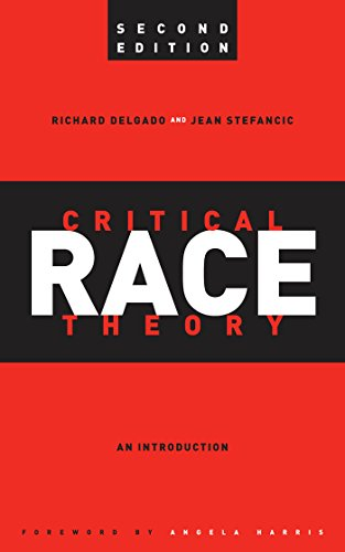 9780814721346: Critical Race Theory: An Introduction, Second Edition (Critical America)
