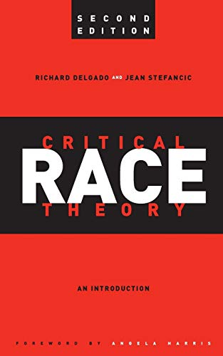 9780814721353: Critical Race Theory: An Introduction, Second Edition (Critical America)