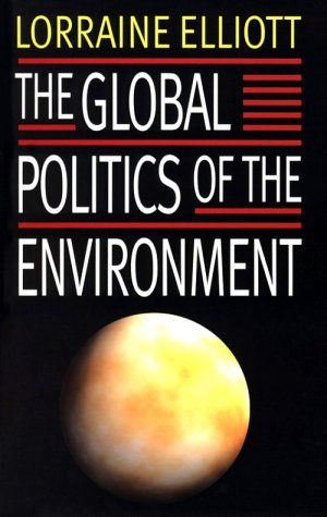 9780814721643: The Global Politics of the Environment