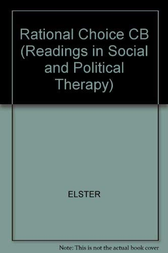 9780814721681: Rational Choice CB (Readings in Social and Political Therapy)