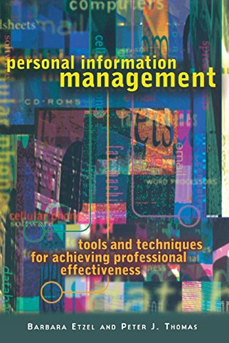 9780814722008: Personal Information Management: Tools and Techniques for Achieving Professional Effectiveness