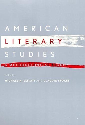 9780814722152: American Literary Studies: A Methodological Reader