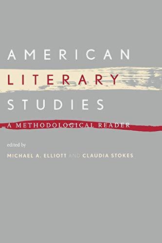 9780814722169: American Literary Studies: A Methodological Reader
