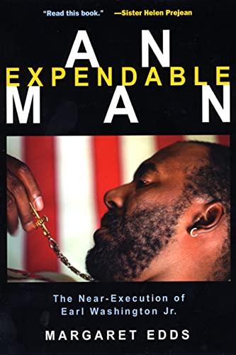 9780814722220: An Expendable Man: The Near-Execution of Earl Washington, Jr.