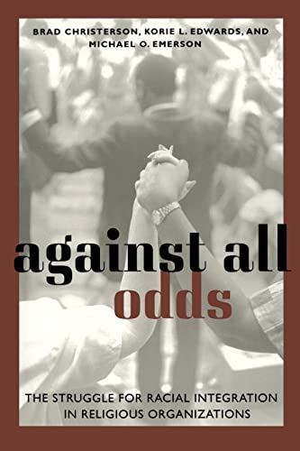 9780814722244: Against All Odds: The Struggle for Racial Integration in Religious Organizations
