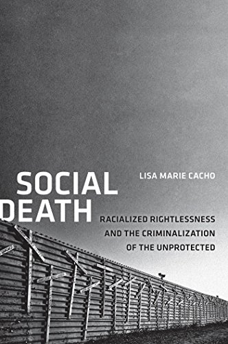 9780814723753: Social Death: Racialized Rightlessness and the Criminalization of the Unprotected (Nation of Nations)