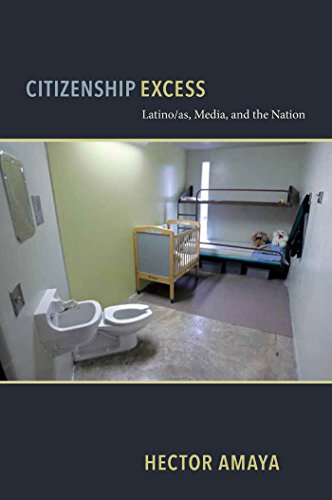 9780814724132: Citizenship Excess: Latino/as, Media, and the Nation (Critical Cultural Communication)