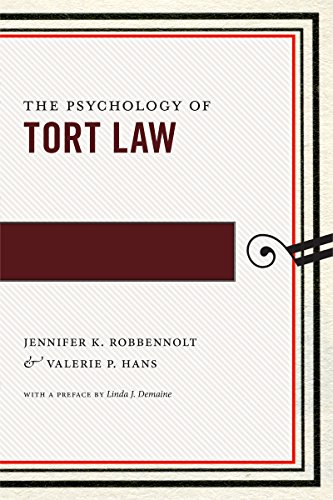 The Psychology of Tort Law (Hardback): Jennifer K. Robbennolt, Valerie P. Hans