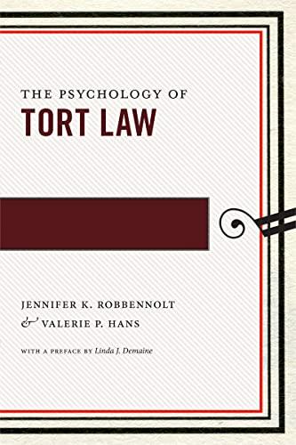 The Psychology of Tort Law (Hardback): Jennifer K. Robbennolt, Valerie P. Hans