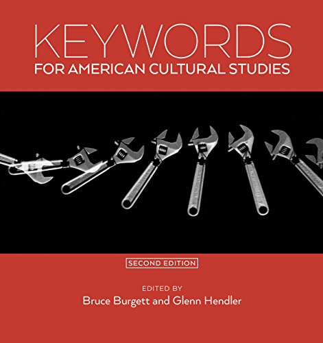 9780814725313: Keywords for American Cultural Studies, Second Edition