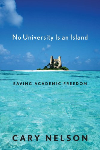 9780814725337: No University Is an Island: Saving Academic Freedom (Cultural Front)