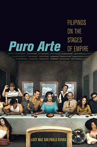9780814725450: Puro Arte: Filipinos on the Stages of Empire (Postmillennial Pop)