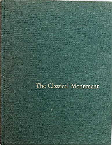 The Classical Monument. Reflections on the Connection between Morality and Art in Greek and Roman ...