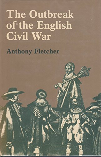 9780814725696: The Outbreak of the English Civil War