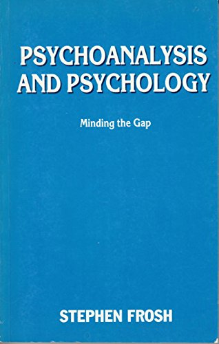 9780814725962: Psychoanalysis and Psychology: Minding the Gap
