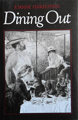 9780814725979: Dining Out: An Observation of Modern Manners