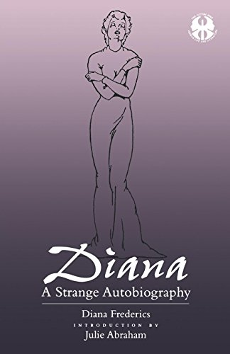 9780814726327: Diana: A Strange Autobiography (The Cutting Edge: Lesbian Life and Literature Series)