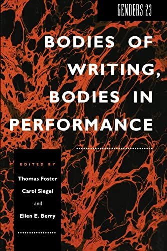 Genders 23: Bodies of Writing, Bodies in Performance: NYU Press