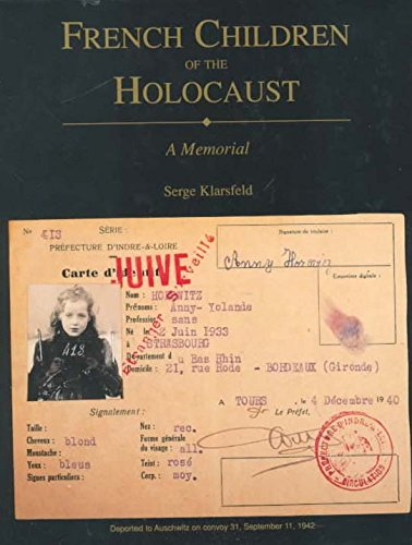 9780814726624: French Children of the Holocaust: A Memorial