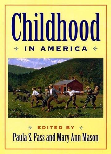 9780814726921: Childhood in America