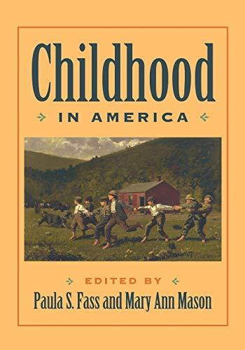 9780814726938: Childhood in America