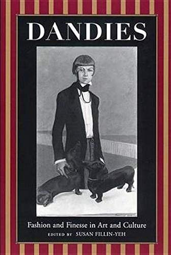 9780814726952: Dandies: Fashion and Finesse in Art and Culture