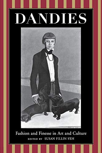 9780814726969: Dandies: Fashion and Finesse in Art and Culture