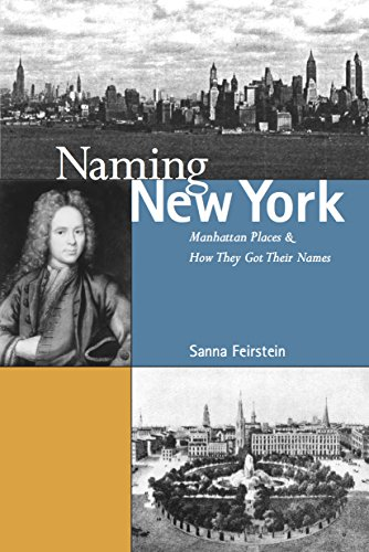 9780814727119: Naming New York: Manhattan Places and How They Got Their Names