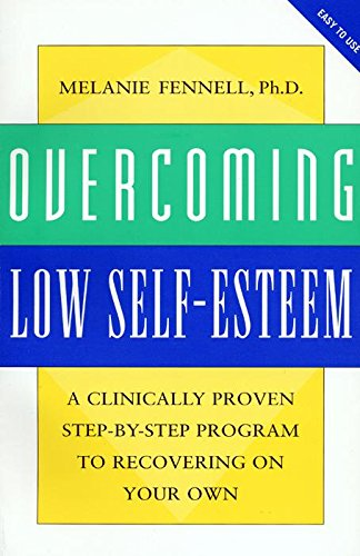 9780814727140: Overcoming Low Self-Esteem: A Self-Help Guide Using Cognitive Behavioral Techniques