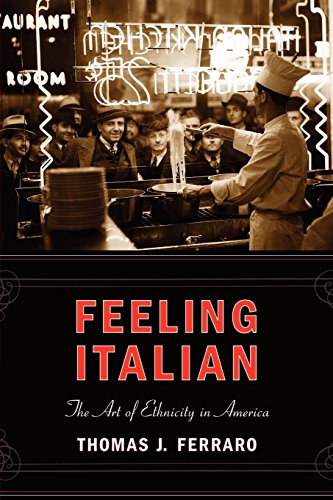 9780814727300: Feeling Italian: The Art of Ethnicity in America (Nation of Nations)