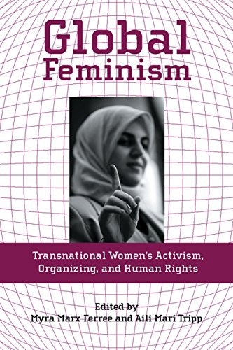 9780814727362: Global Feminism: Transnational Women's Activism, Organizing, and Human Rights