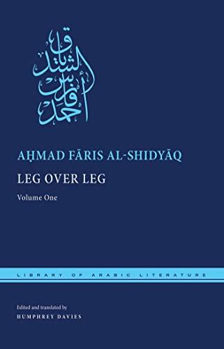 9780814729373: Leg over Leg: Volume One (Library of Arabic Literature)