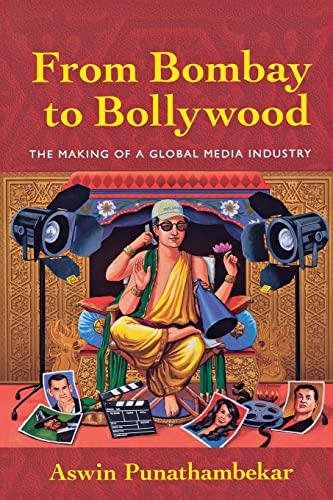 From Bombay to Bollywood: Punathambekar, Aswin