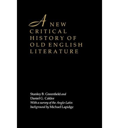 A CRITICAL HISTORY OF OLD ENGLISH LITERATURE