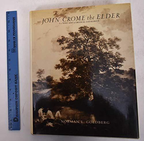 9780814729571: John Crome the Elder