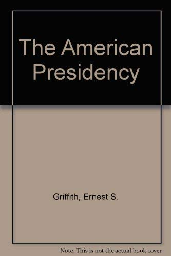 American Presidency: The Dilemmas of Shared Power and Divided Government