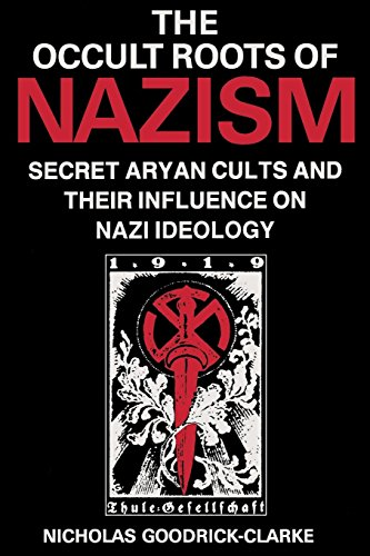 9780814730546: The Occult Roots of Nazism: Secret Aryan Cults and Their Influence on Nazi Ideology