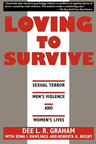9780814730591: Loving to Survive: Sexual Terror, Men's Violence and Women's Lives (Feminist Crosscurrents)