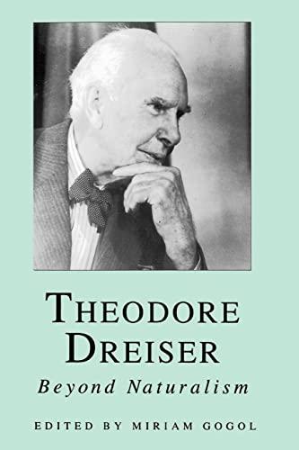 9780814730744: Theodore Dreiser: Beyond Naturalism