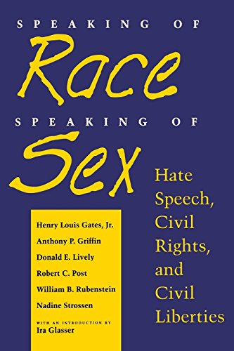 9780814730904: Speaking of Race, Speaking of Sex: Hate Speech, Civil Rights, and Civil Liberties