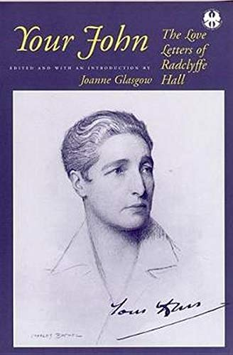9780814730928: Your John: The Love Letters of Radclyffe Hall (The Cutting Edge: Lesbian Life and Literature Series)