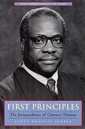 9780814730997: First Principles: The Jurisprudence of Clarence Thomas