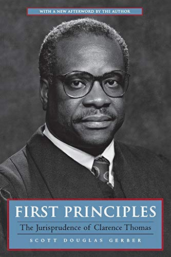9780814731000: First Principles: The Jurisprudence of Clarence Thomas
