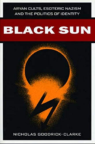 9780814731246: Black Sun: Aryan Cults, Esoteric Nazism and the Politics of Identity