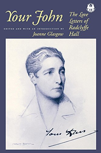 9780814731253: Your John: The Love Letters of Radclyffe Hall (The Cutting Edge: Lesbian Life and Literature Series)