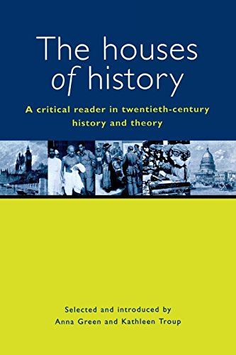 9780814731277: The Houses of History: A Critical Reader in Twentieth-Century History and Theory