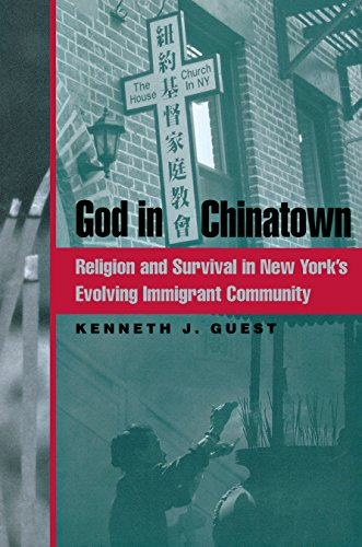 9780814731543: God in Chinatown: Religion and Survival in New York's Evolving Immigrant Community (Religion, Race, and Ethnicity)