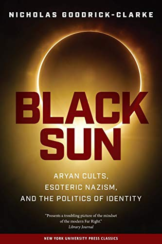 9780814731550: Black Sun: Aryan Cults, Esoteric Nazism, and the Politics of Identity