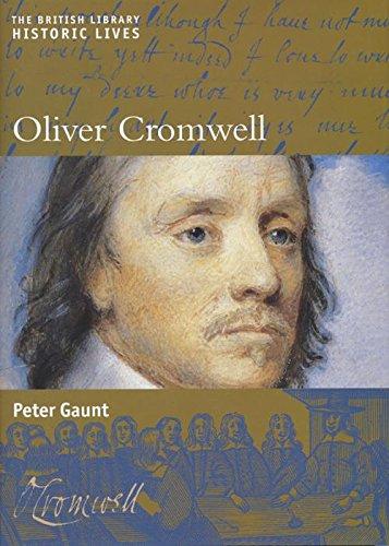 Oliver Cromwell (Historic Lives): Peter Gaunt