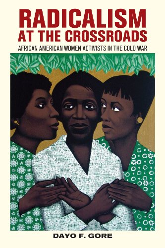 9780814732366: Radicalism at the Crossroads: African American Women Activists in the Cold War